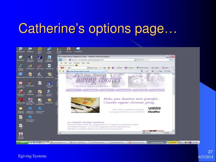 Catherine's options page…