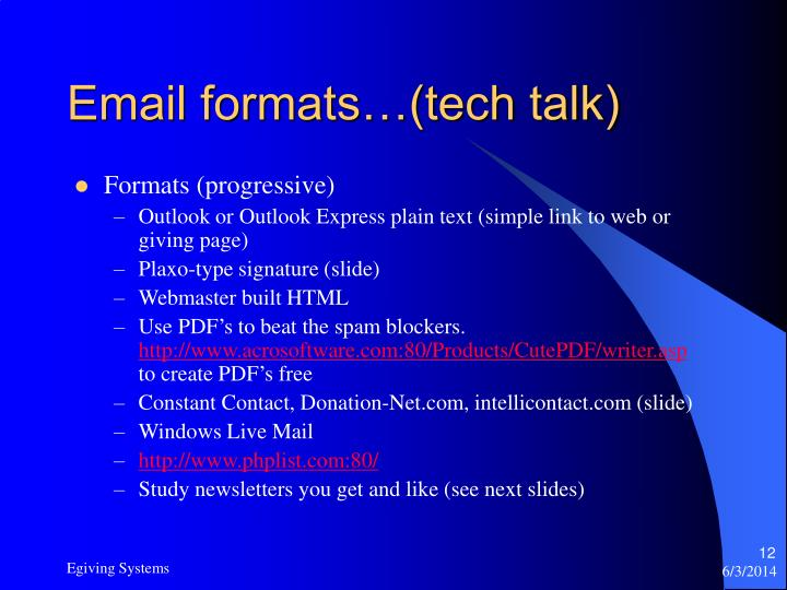 Email formats…(tech talk)