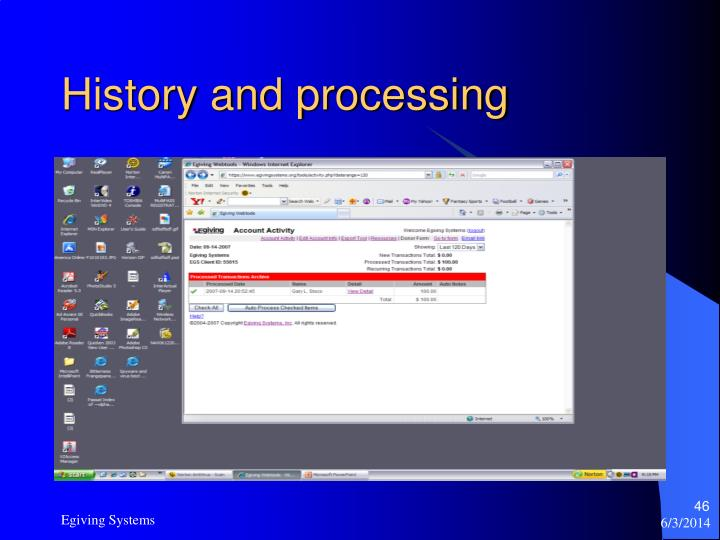 History and processing