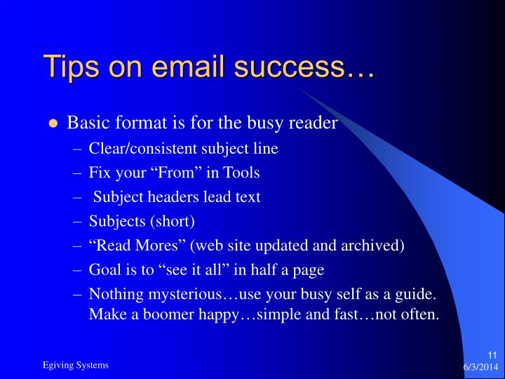 Tips on email success…