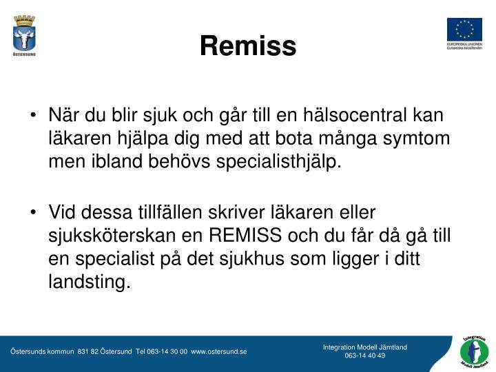 Remiss