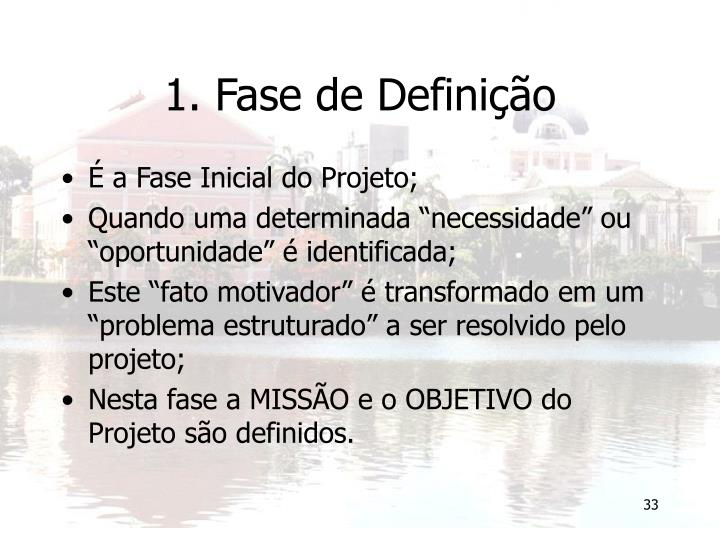 1. Fase de Definição