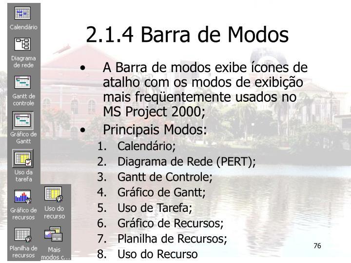 2.1.4 Barra de Modos