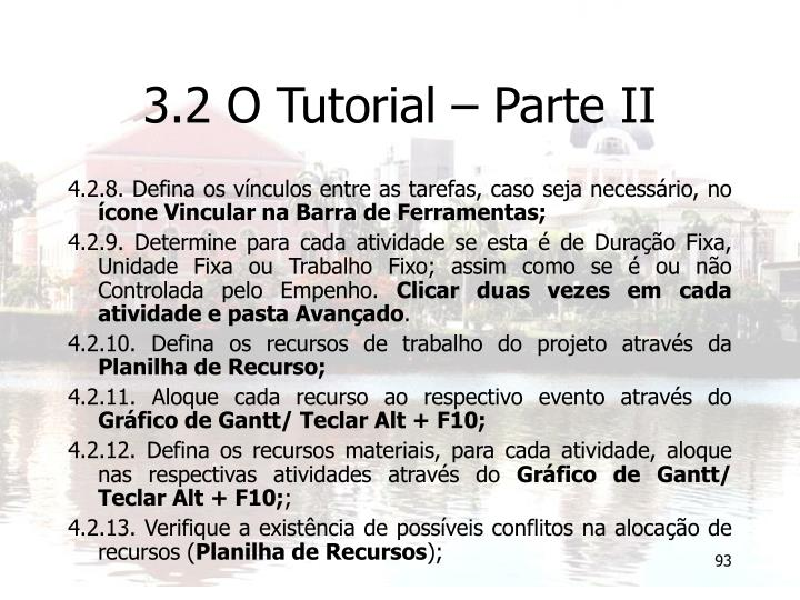 3.2 O Tutorial – Parte II