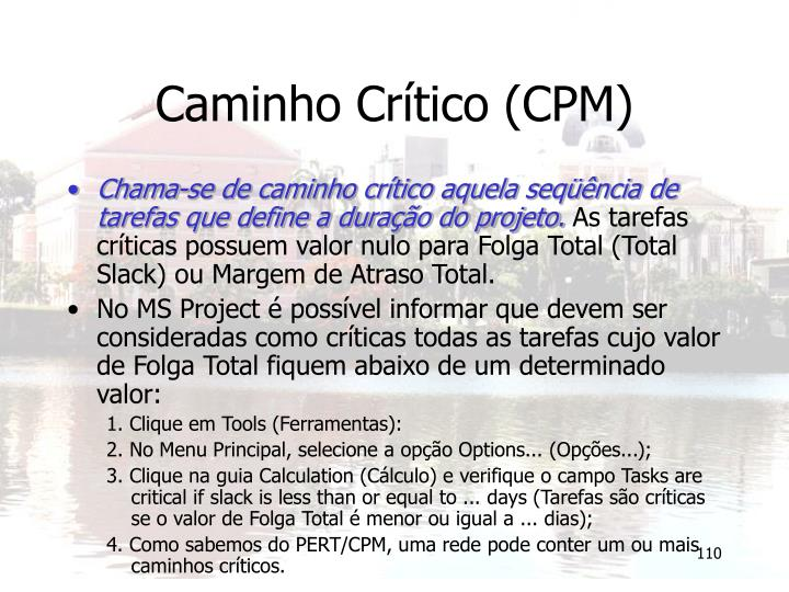 Caminho Crítico (CPM)
