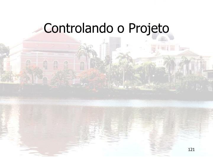 Controlando o Projeto