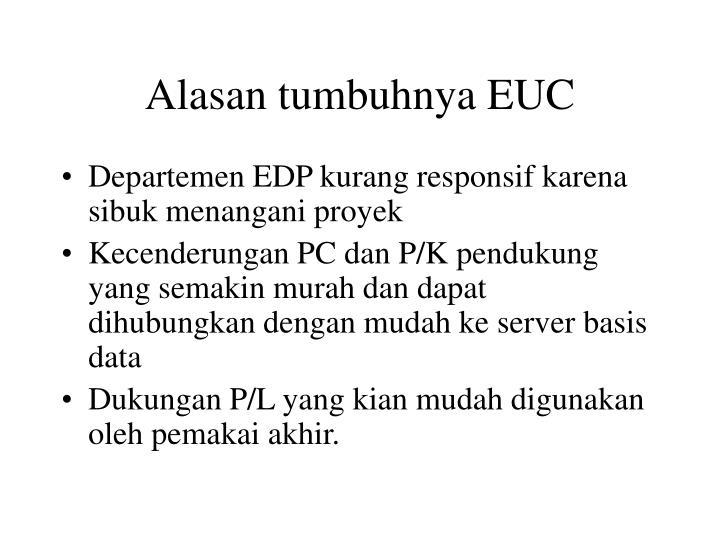 Alasan tumbuhnya EUC