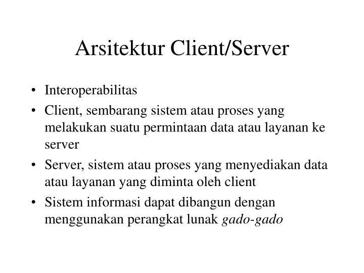 Arsitektur Client/Server
