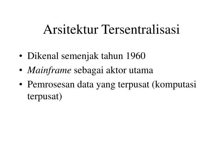 Arsitektur Tersentralisasi