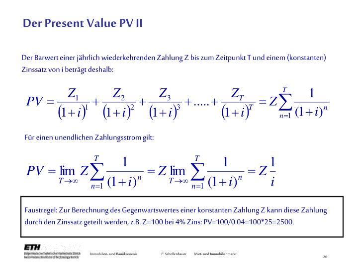 Der Present Value PV II