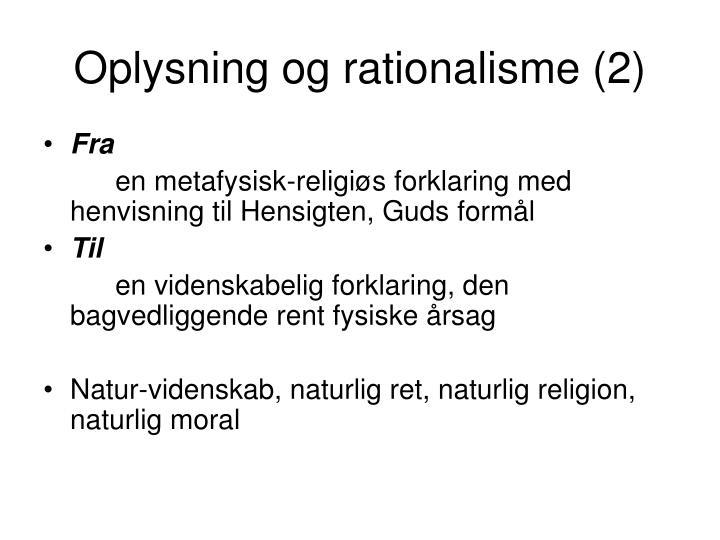 Oplysning og rationalisme (2)