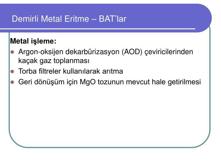 Demirli Metal Eritme –
