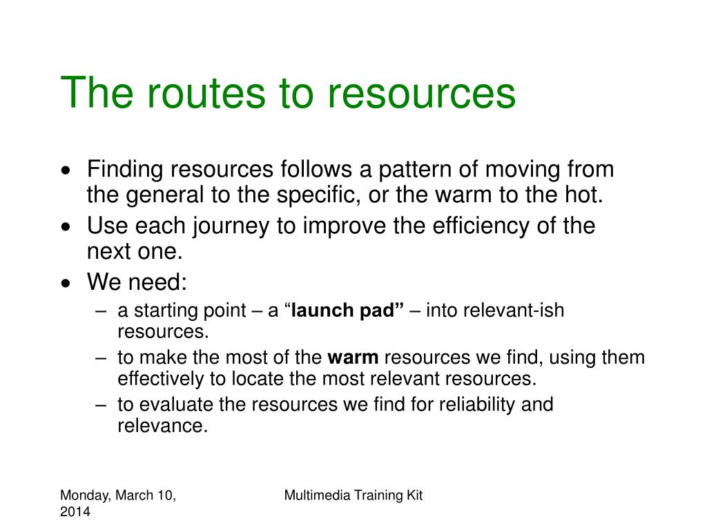 The routes to resources