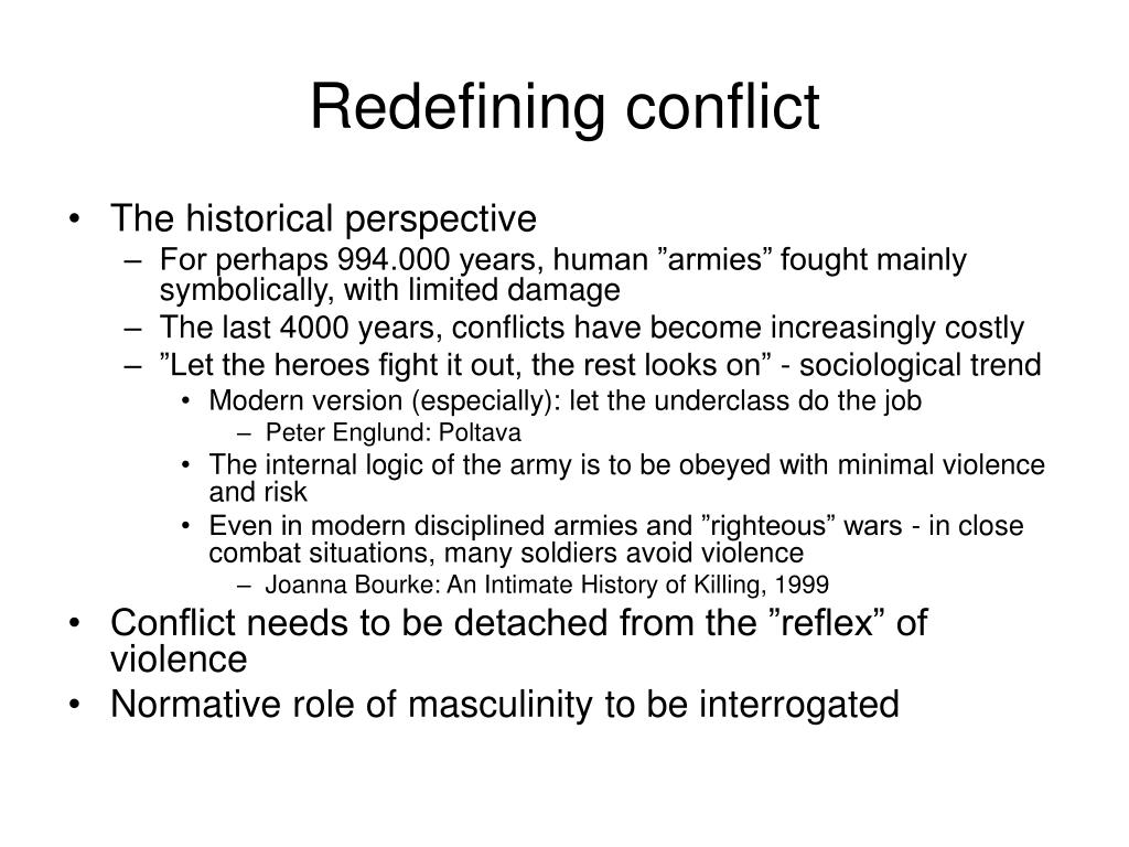 Redefining conflict