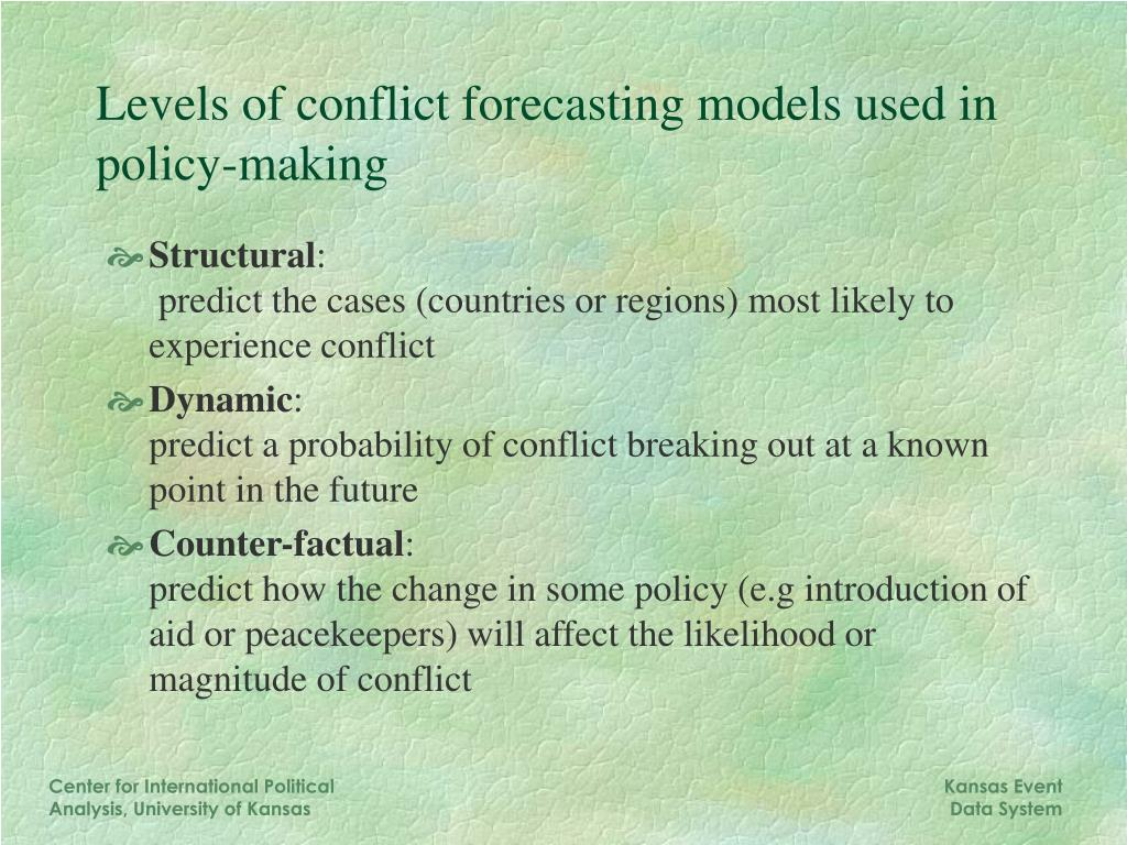 Levels of conflict forecasting models used in policy-making