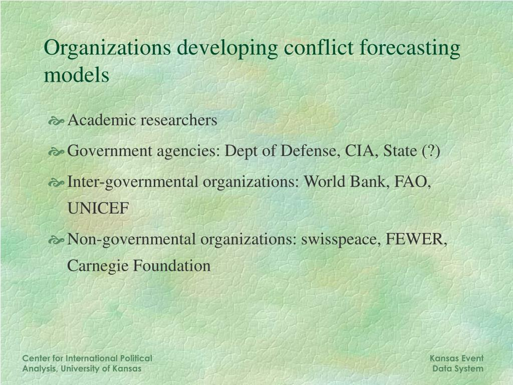Organizations developing conflict forecasting models
