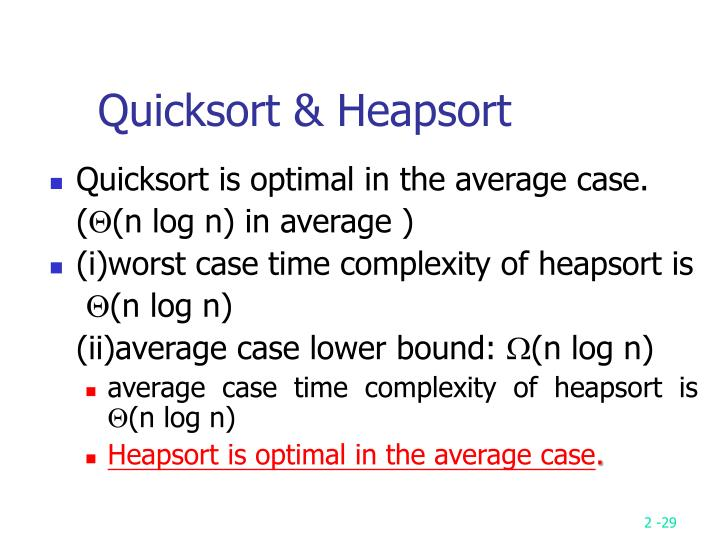 Quicksort & Heapsort