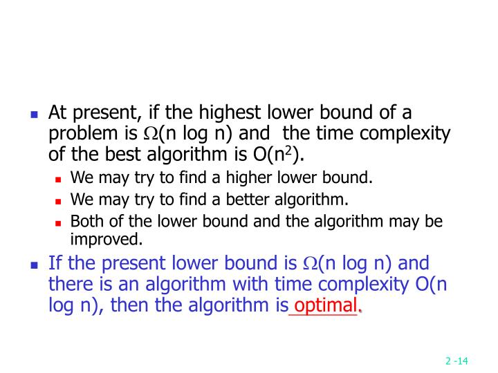 At present, if the highest lower bound of a problem is