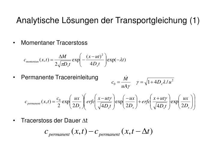 Analytische Lösungen der Transportgleichung (1)