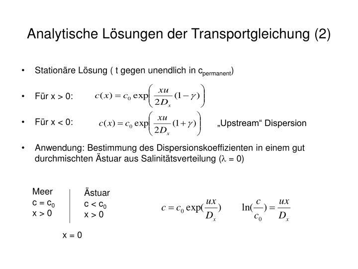 Analytische Lösungen der Transportgleichung (2)