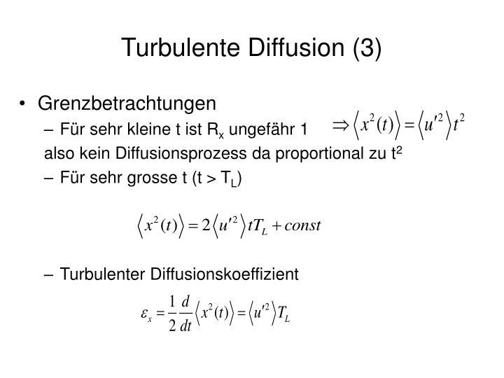Turbulente Diffusion (3)