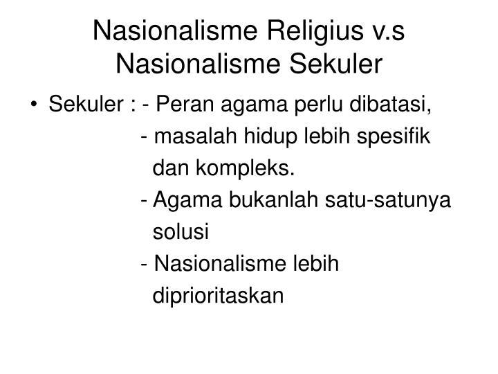 Nasionalisme Religius v.s Nasionalisme Sekuler