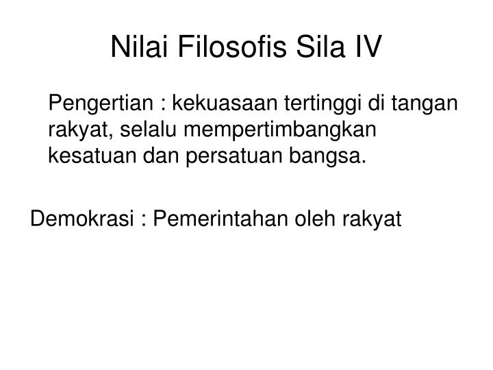 Nilai Filosofis Sila IV