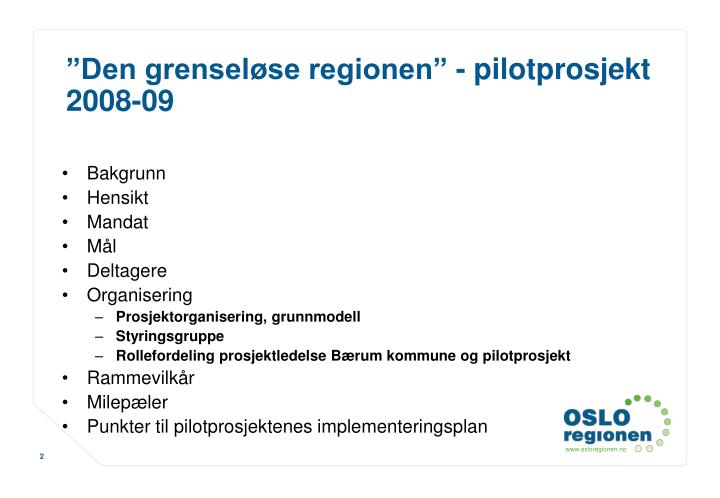 """""""Den grenseløse regionen"""" - pilotprosjekt 2008-09"""