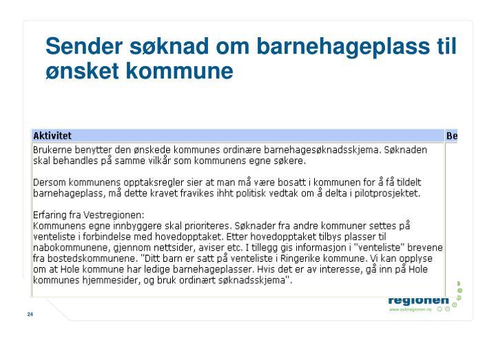 Sender søknad om barnehageplass til ønsket kommune
