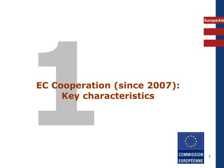 Ec cooperation since 2007 key characteristics