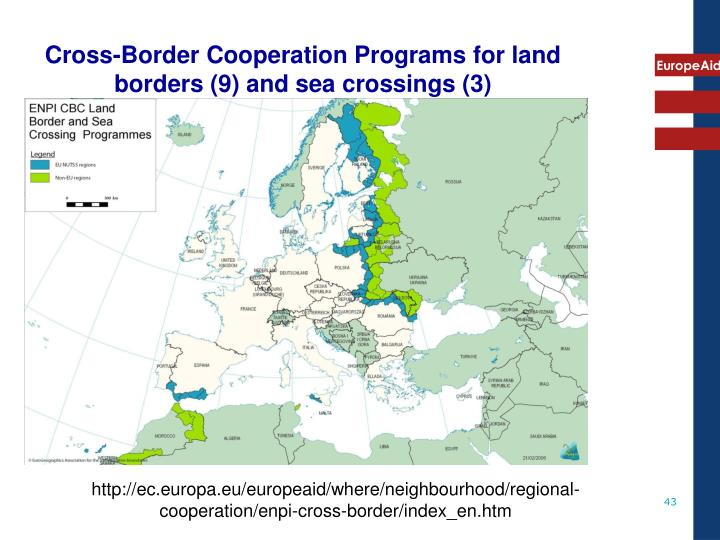 Cross-Border Cooperation Programs for land borders (9) and sea crossings (3)