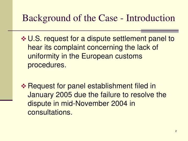 Background of the Case - Introduction
