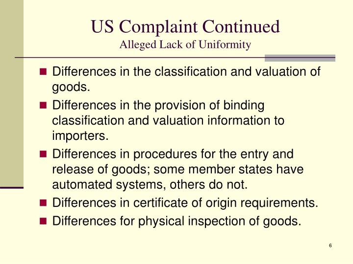 US Complaint Continued