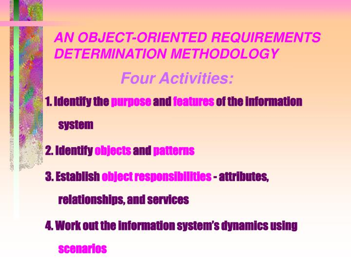 AN OBJECT-ORIENTED REQUIREMENTS DETERMINATION METHODOLOGY
