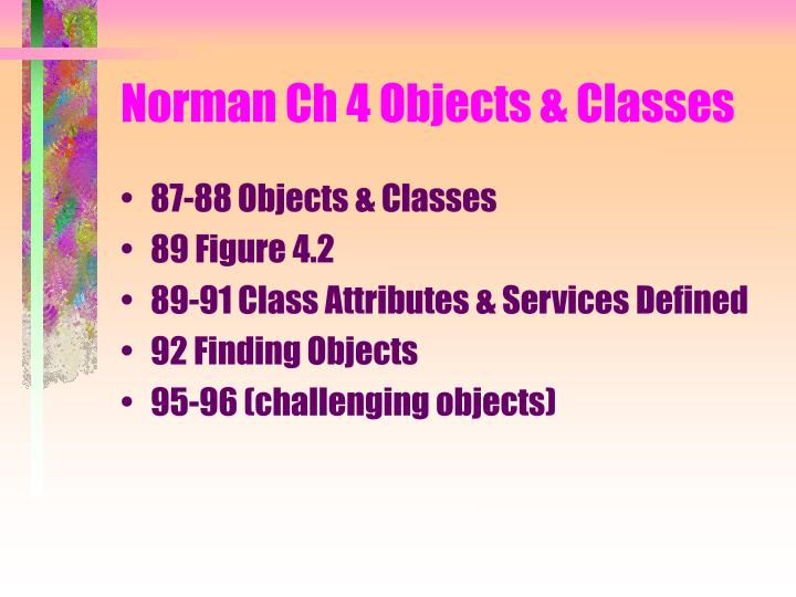 Norman Ch 4 Objects & Classes