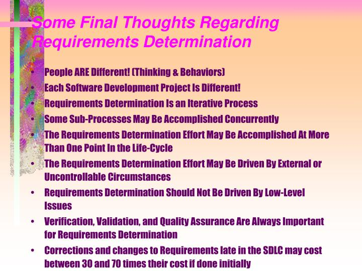 Some Final Thoughts Regarding Requirements Determination