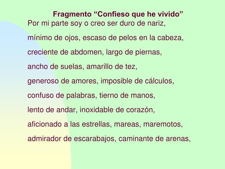 """Fragmento """"Confieso que he vivido"""""""