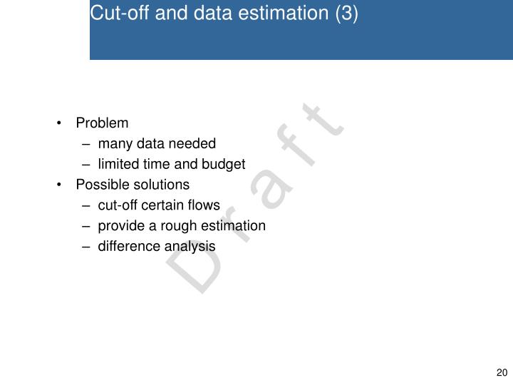 Cut-off and data estimation (3)