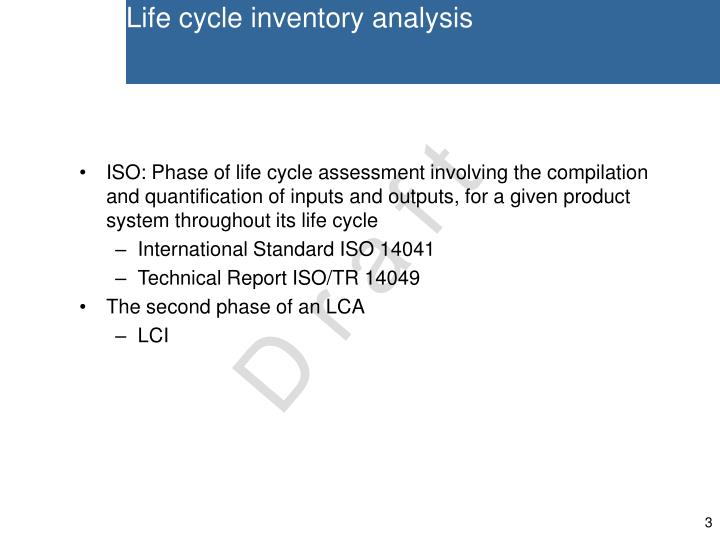 Life cycle inventory analysis