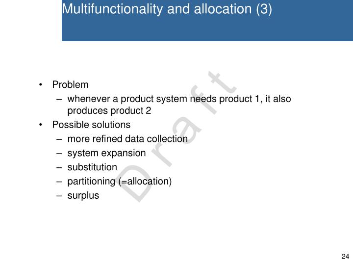 Multifunctionality and allocation (3)