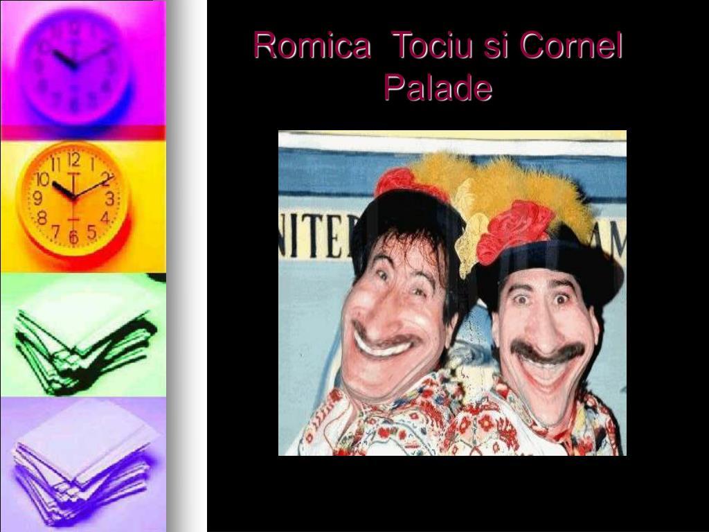 Romica  Tociu si Cornel Palade