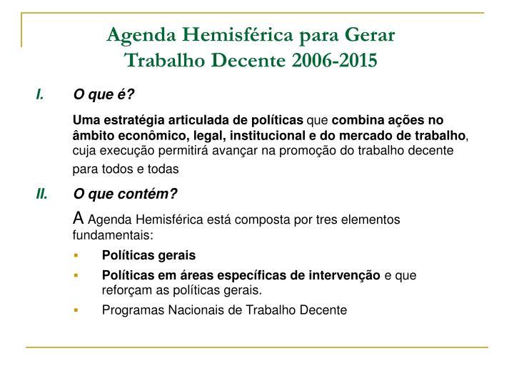 Agenda Hemisférica para Gerar Trabalho Decente 2006-2015