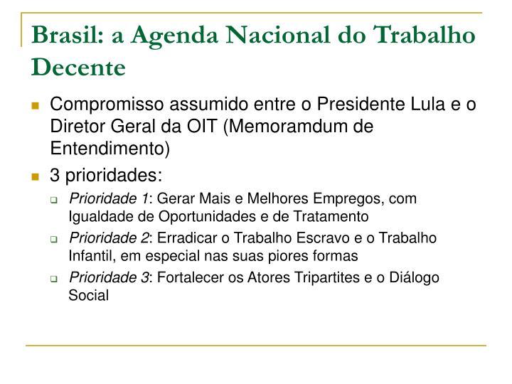 Brasil: a Agenda Nacional do Trabalho Decente