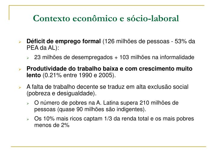 Contexto econômico e sócio-laboral