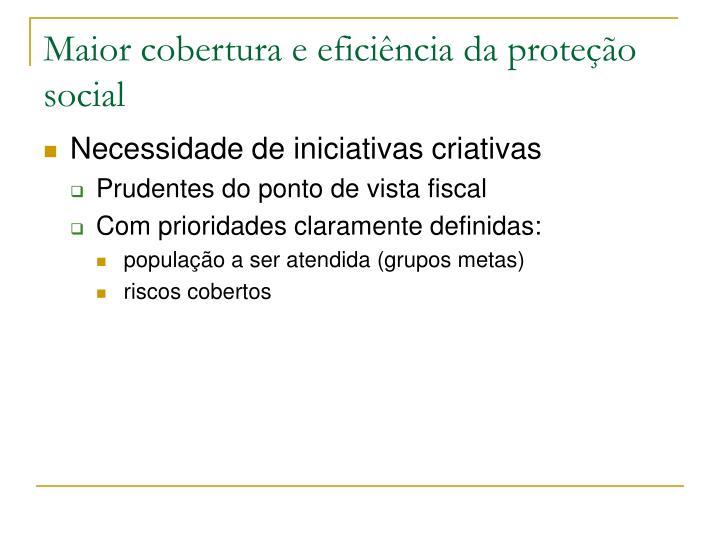 Maior cobertura e eficiência da proteção social
