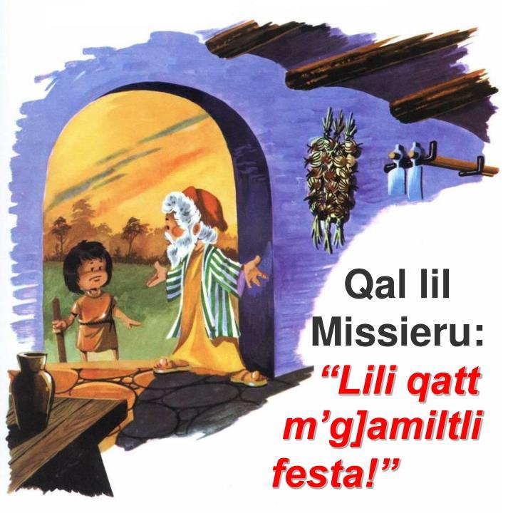 Qal lil Missieru:
