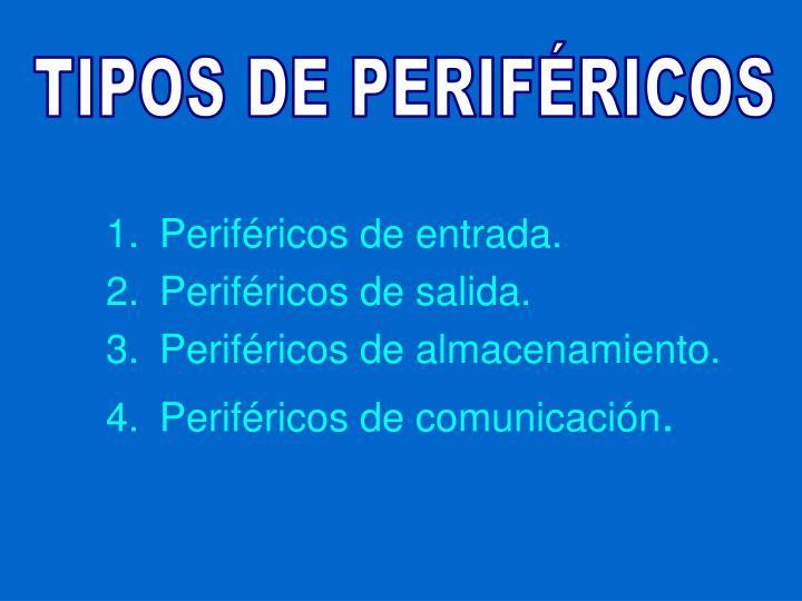 TIPOS DE PERIFÉRICOS
