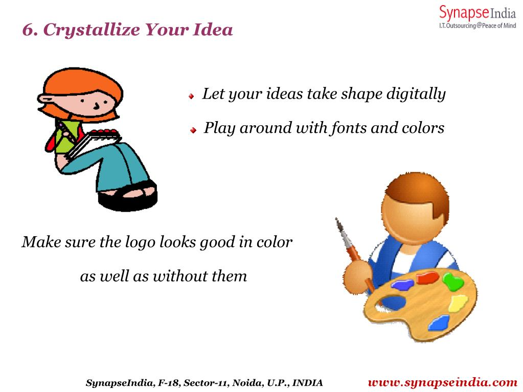 6. Crystallize Your Idea