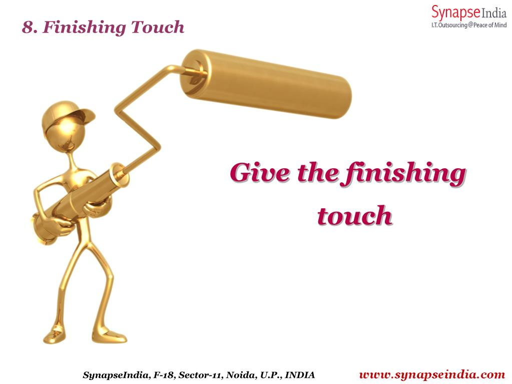 8. Finishing Touch
