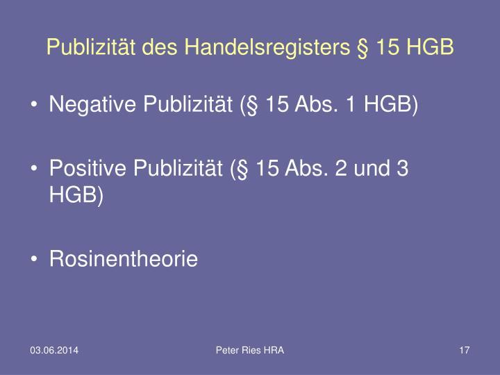 Publizität des Handelsregisters § 15 HGB